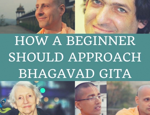 How a Beginner Should Approach Bhagavad Gita